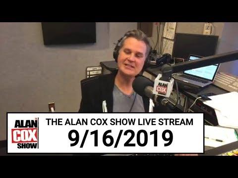 The Alan Cox Show - The Alan Cox Show Live Stream (9/16/2019)