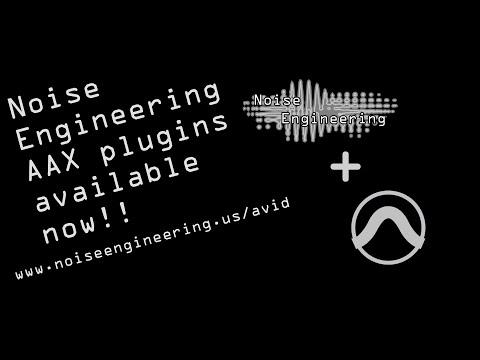Announcing Three Noise Engineering AAX Plugins