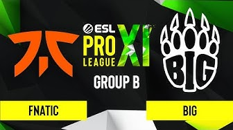 CS:GO - Fnatic vs. BIG [Mirage] Map 3 - ESL Pro League Season 11 - Group B