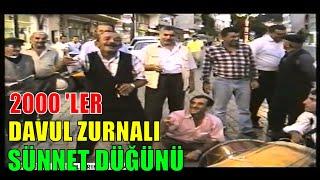 2000LER SÜNNET DÜĞÜNÜ EĞLENCESİ / Davul zurna / Sinop Erfelek