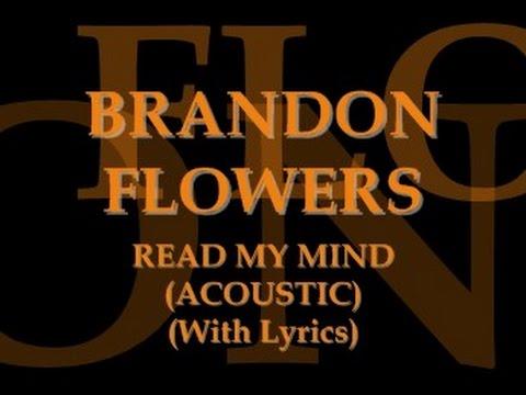 brandon-flowers-read-my-mind-acoustic-with-lyrics-the-killers-lyrics