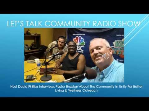 Let's Talk Community Radio Show Guest Pastor Braxton