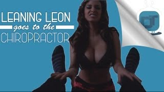 leaning-leon-goes-to-the-chiropractor-ft-tammy-torres-david-so