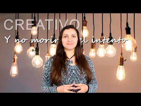 Cómo ser creativo y no morir en el intento