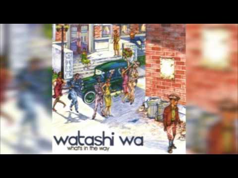 Watashi Wa - What's In The Way (2001) FULL ALBUM