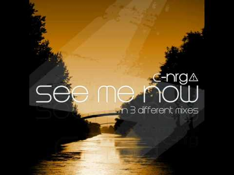 C-NRG - See Me Now (Electro House Radio Mix)