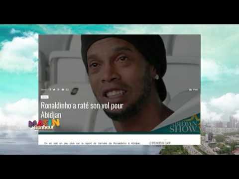 Matin Bonheur | Revue De Presse:  Ronaldinho a raté son vol pour Abidjan. Par Ange Patrick Eholié