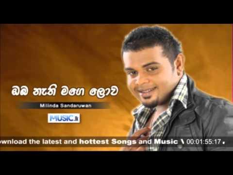 Oba Nathi Mage Lowa - Milinda Sandaruwan - www.music.lk