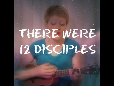 There were 12 Disciples  Lyrics  Simply Jesus