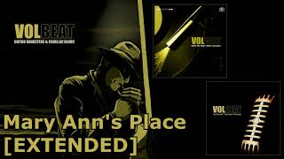 Volbeat - Mary Ann's Place Extended [30min]