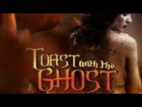 Toast with the ghost  trailer  ..dm films, dmfilms