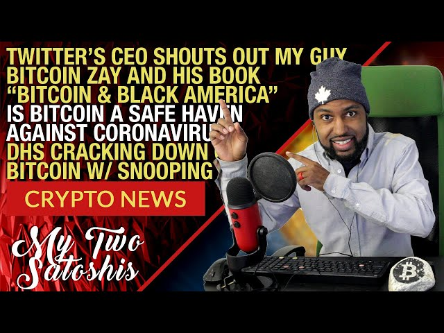 Crypto Market Update TWITTER CEO SHOUTS OUT BITCOIN ZAY! | DHS NOW WATCHING YOUR BITCOIN