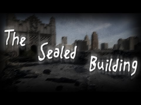 """The Sealed Building"" Creepypasta By Micheal Whitehouse"