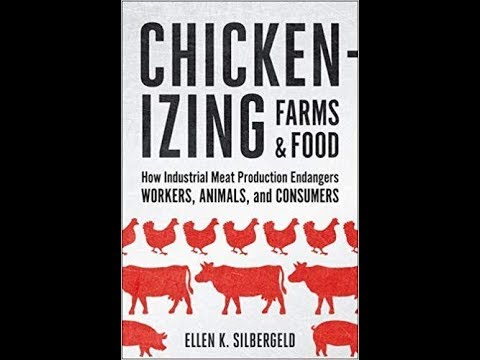 Chickenizing Farms and Food How Industrial Meat Production Endangers Workers  Animals  and Consumers
