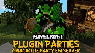 Plugin Parties - Criação de Party em server Minecraft