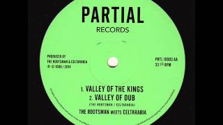 "The Rootsman meets Celtarabia - Valley of the Kings - Partial Records 10"" PRTL10003AA"