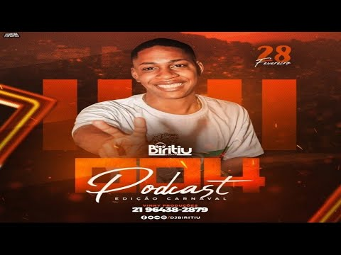 PODCAST DJ BIRITIU 004 EDIÇÃO CARNAVAL  BAILE DA RAIZ  2019