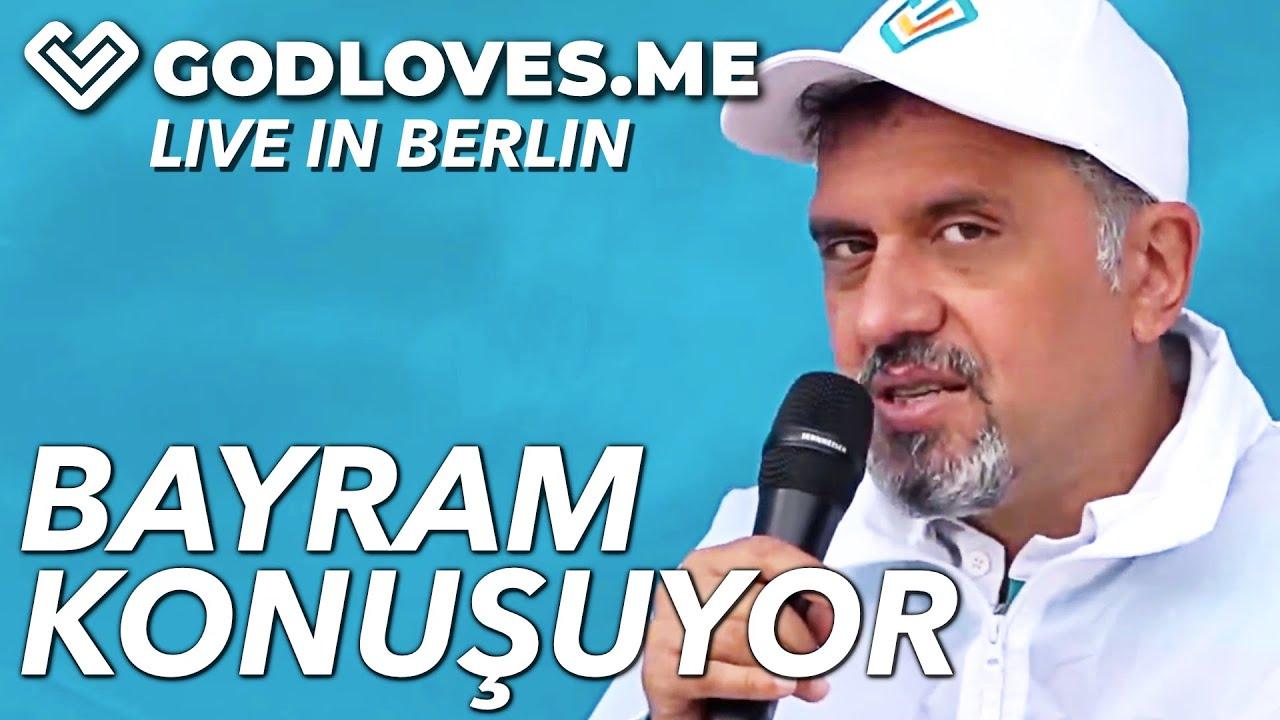 BAYRAM KONUŞUYOR   God Loves Me   Live in Berlin