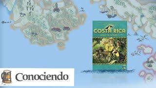 Conociendo Costa Rica