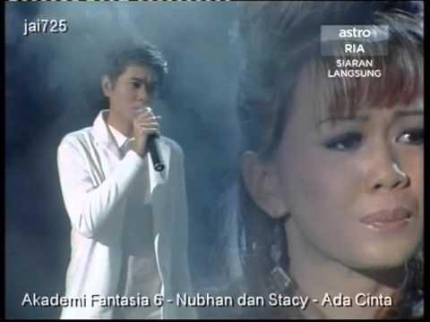 Akademi Fantasia 6 - Nubhan dan Stacy - Ada Cinta