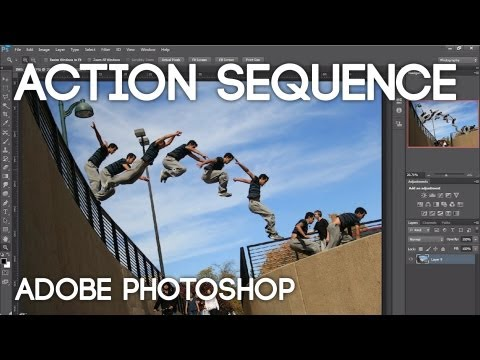 Tutorial - Action Sequence Photography with Adobe Photoshop CS6