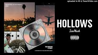 Icee Mack (Feat. Gotta Jugg) - Hollows (Official Audio)