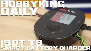 Isdt T8 Smart Battery Charger - Hobbyking Daily