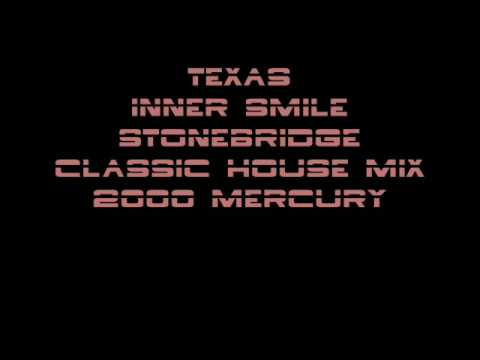 Texas - Inner Smile (Stonebridge Classic House Mix)