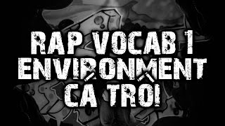 RAPVOCAB 1: CÁ TRÔI (ENVIRONMENT) - LẠC TRÔI COVER RAP BEATBOX ACAPELLA