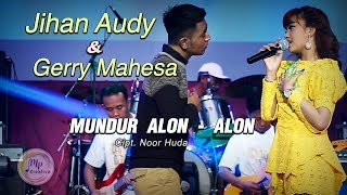Download Mp3 Jihan Audy Feat Gerry Mahesa - Mundur Alon Alon