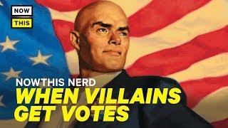 When Villains Get Votes   NowThis Nerd