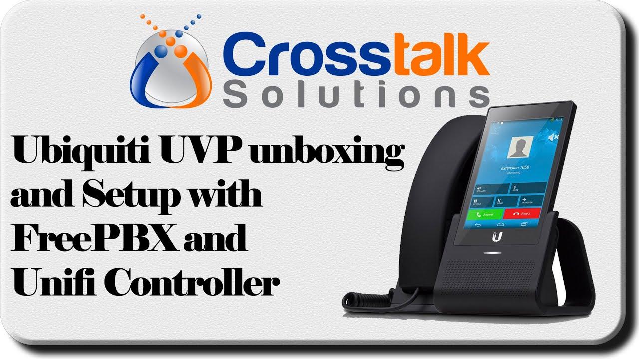 Ubiquiti UVP Unboxing and Setup with FreePBX and Unifi