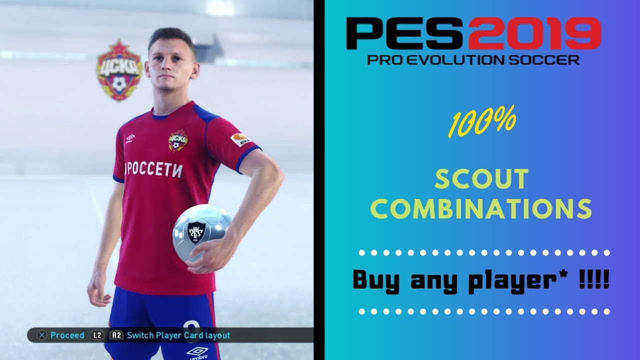 PES 2019 |My Club Buy Any Player Tutorial | 100% Scout Combinations
