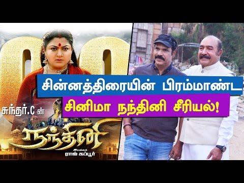 A big cinema in small screen is Nandhini - Actor Vijayakumar