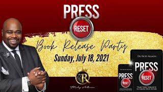Press RESET - Book Release Party #PressRESETBook