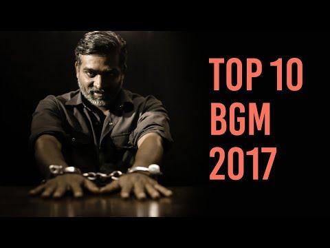 Top 10 BGM In Tamil Cinema 2017   Dot Story Studios