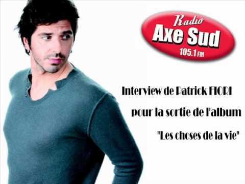 """Interview de Patrick Fiori - Axe Sud pour la sortie album """"Les choses de la vie"""""""