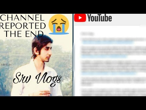My channel reported | The end 😒😥 | Ab kya hoga