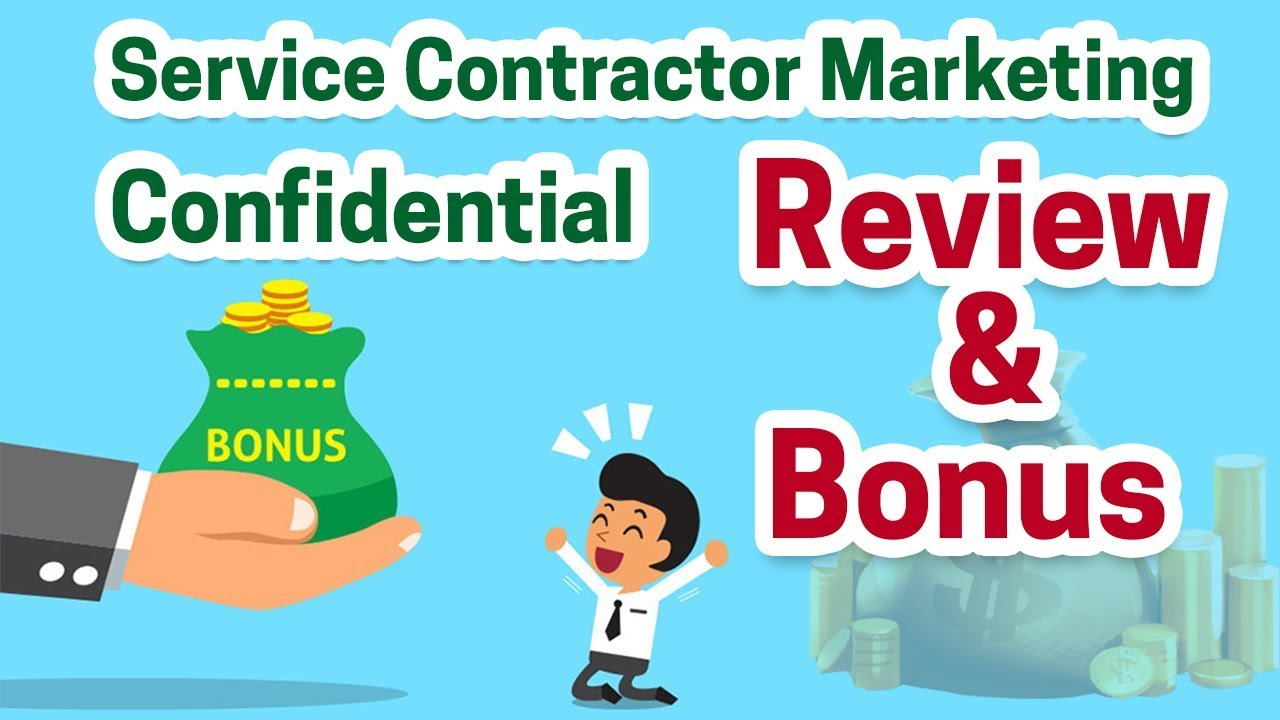 Service Contractor Service Contractor Marketing Confidential Review Bonus