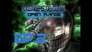 Crusaders of Space: Open Range Прохождение #2 ► Становится жарко