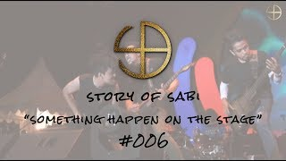 Story of SABI #006 – SOMETHING HAPPENED WITH BERTO ON THE LUCKY TRIBE'S STAGE