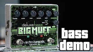 Electro-Harmonix Deluxe Bass Big Muff Bass Demo