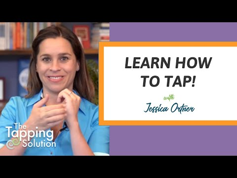 How to Tap with Jessica Ortner