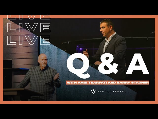 Live Q & A with Amir Tsarfati and Pastor Barry Stagner, June 23, 2020