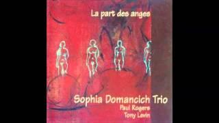 SOPHiA DOMANCiCH TRiO :: La part des anges (1997)