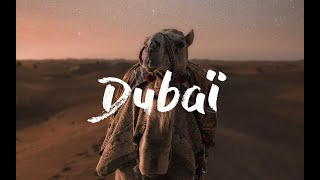 DUBAÏ TRIP ! (5days)