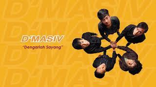 D'MASIV - Dengarlah Sayang (Official Audio)