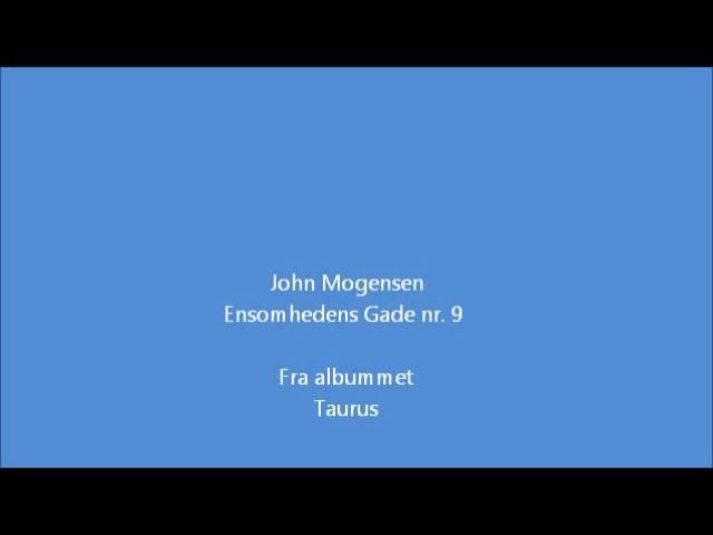 john-mogensen-ensomhedens-gade-nr-9-tony-jul-haugsted-jakobsen