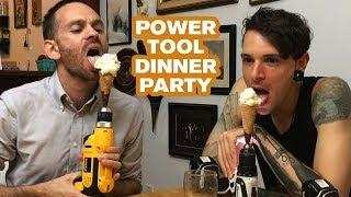Power Tool Dinner Party | Joseph