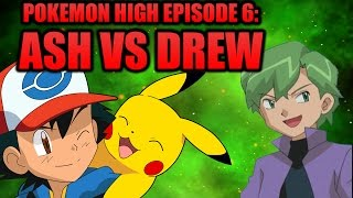 Pokemon Hohen Episode 6: Ash vs. Drew
